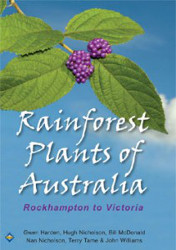 Rainforest Plants of Australia - Rockhampton to Victoria