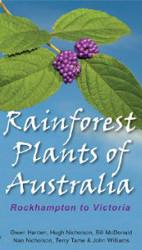 Rainforest Plants of Australia – Rockhampton to Victoria